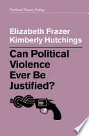 Can Political Violence Ever Be Justified? Pdf/ePub eBook