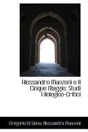 Alessandro Manzoni E Il Cinque Maggio
