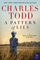 A Pattern Of Lies : to war-torn france to keep a deadly...
