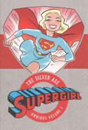 Supergirl   The Silver Age