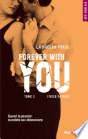 Fixed On You Tome 3 Forever With You