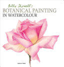 Billy Showell s Botanical Painting in Watercolour Book PDF
