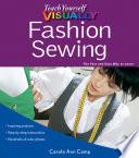 Teach Yourself VISUALLY Fashion Sewing