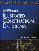 Rsmeans Illustrated Construction Dictionary Student Edition