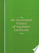 An illustrated history of Southern California