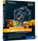 Canon EOS 1100D  Das Kamerahandbuch