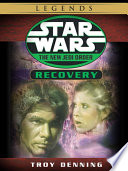 Recovery  Star Wars Legends  The New Jedi Order   Short Story