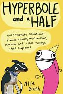 Hyperbole And A Half : ...