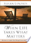 When Life Takes What Matters Book PDF