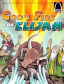 God's Fire for Elijah