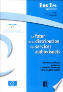 Le futur de la distribution des services audiovisuels