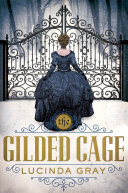The Gilded Cage Book