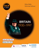 OCR A Level History  Britain 1930   1997