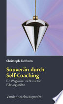 Souverän durch Self-Coaching