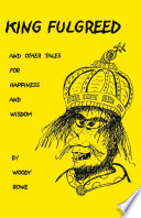 King Fulgreed and Other Tales for Happiness and Wisdom What Are The Blind Boy S Magic Words? Will