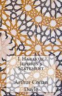 J  Habakuk Jephson s Statement