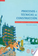 Procesos y t  cnicas de construcci  n