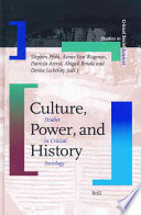 Culture  Power And History