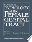 Blaustein s Pathology of the Female Genital Tract