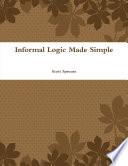 Informal Logic Made Simple