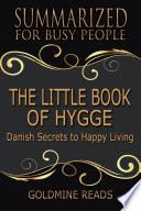 the little book of hygge summarized for busy people