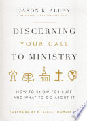 Discerning Your Call To Ministry