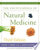 The Encyclopedia Of Natural Medicine Third Edition book