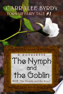 The Nymph And The Goblin : none of them with the same mother—rather, he...