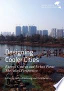 Designing Cooler Cities