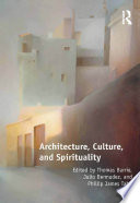 Architecture, Culture, And Spirituality : to articulate the human condition and lift the...