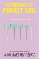 Testimony From Your Perfect Girl : her brother, jay, spend winter...