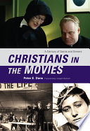 Christians In The Movies : in film of christians from 1905 to the...