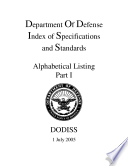 Department Of Defense Index of Specifications and Standards Alphabetical Listing Part I July 2005