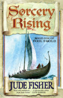 Sorcery Rising : hardy seafaring folk. from the south come...