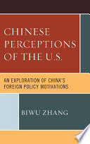 Chinese Perceptions of the U S