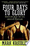Four Days To Glory
