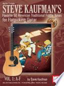 Steve Kaufman s Favorite 50 American Traditional Fiddle Tunes