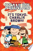 Peanuts It s Tokyo Charlie Brown