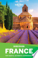 Lonely Planet s Discover France