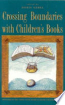Crossing Boundaries with Children s Books