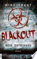 Blackout   Kein Entrinnen