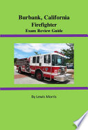 Burbank  California Firefighter Exam Review Guide