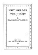 Why Murder the Judge  Book PDF