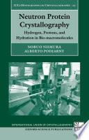 Neutron Protein Crystallography book