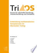 6. Jahrgang, Heft 1/2011. Entwicklung mathematischer Kompetenzen im Oberstufen-Kolleg