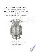 Saggio storico sull'antico ed attuale stato della città d'Albenga compilato da Giuseppe Cottalasso avvocato