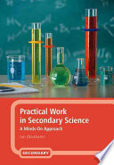Practical Work in Secondary Science