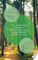 The Research Journey of Acceptance and Commitment Therapy  ACT