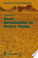 Seed Germination in Desert Plants Cycle The Seed Changes