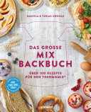 Das gro  e Mix Backbuch